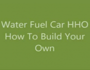 Water Fuel Car HHO How to Build your own